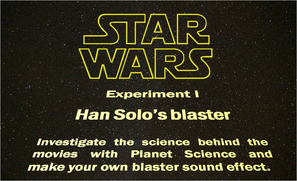 Star Wars Science: Experiment 1